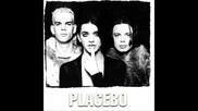 Placebo - Infra-red