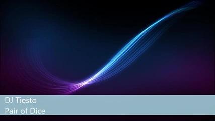 Dj Tiesto - Pair Of Dice ( Original Mix ) Hd