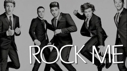 One Direction - Rock Me + Текст и Превод!