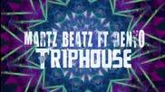 DenYo feat. Martz Beatz - Triphouse