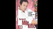 Mile Kitic - Svaka Casa Ispijena +превод