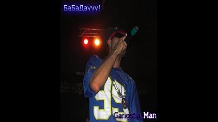 Gangsta Man - Ба Ба Даууу ( Remix )