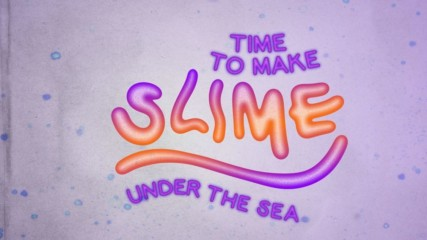 How to make squishy, gooey under the sea slime