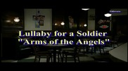 превод Lullaby for a Soldier - Arms of the Angels / Sons of Anarchy