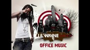 [rt] Lil Wayne Office Music