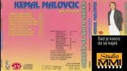 Kemal Malovcic i Juzni Vetar - Sad je kasno da se kajes (Audio 1985)