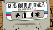 Steve Aoki & Rune Rk ft. Ras - Bring You To Life ( Garmiani Remix )
