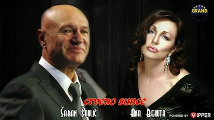 Saban Saulic & Ana Bekuta - Crveno sunce - (Audio 2013)