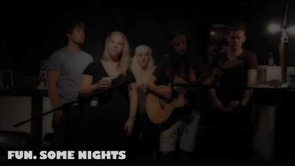 Some Nights - Walk off the Earth + Julia Nunes