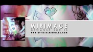 2o12 • Mirimage - Because She Is