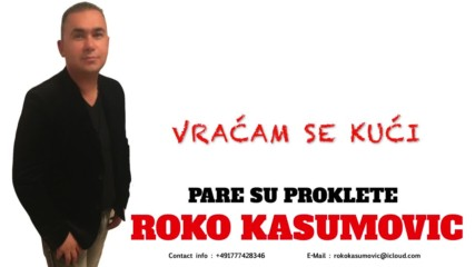 Премиера!! Roko Kasumovic - Pare su proklete - 2016-2017 - Парите са проклети!!