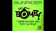 Sunrider - The Bomb (these Sounds Fall Into My Mind)