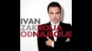 Ivan Zak - U tvome telefonu (album Bolja od najbolje 2012)