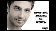 Dionisis Makris Ogdoi Nixta 8h Nixta New Song 2010 Promo