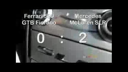 Mclaren SLR Vs Ferrari 599 GTB Fiorano