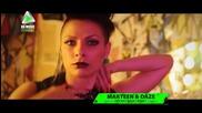 BG MUSIC LOADING - Видеопремиера на Marteen&Daze;