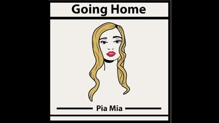 Pia Mia - Hold on were going home (by drake)