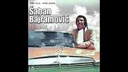 Saban Bajramovic - Guglo unuko isi man