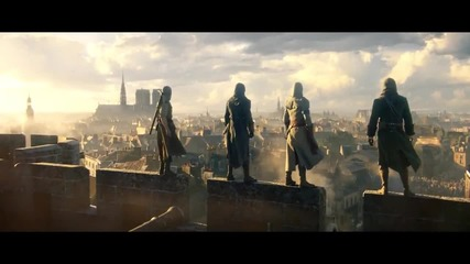 Assassin's Creed Unity E3 Cinematic Trailer Световна Премиера [2014]