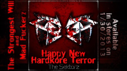 The Sektorz The Strongest Will [hardcore Techno / Speedcore]