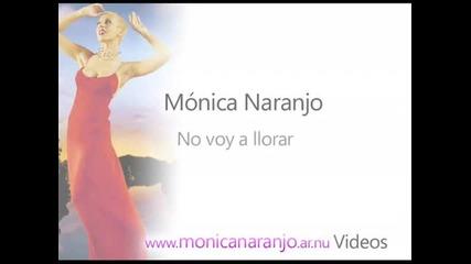 Monica Naranjo - No voy a llorar