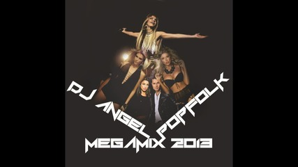 Dj Angel - Pop Folk Megamix 2013 + Download Link
