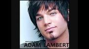 Adam Lambert - What Do Yo From Me