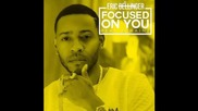 *2015* Eric Bellinger ft. 2 Chainz - Focused on you