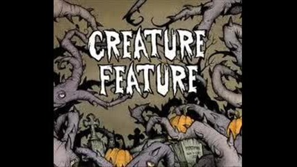Creature Feature - How to Serve Man
