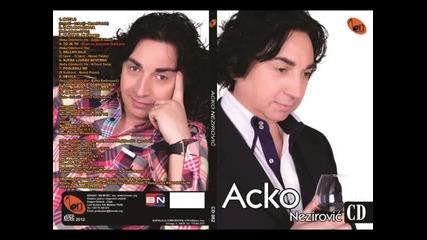 Acko Nezirovic - Daleko bilo (BN Music)