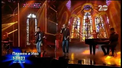 Иво и Пламен - X Factor Live (18.11.2014)