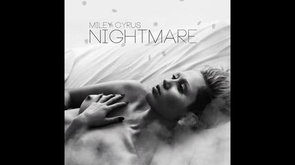 Miley Cyrus - Nightmare ( A U D I O )