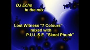 7 Colours mixed with P.u.l.s.e. - Skool Phunk 2008 - Lost Witness