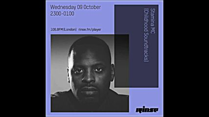 Stamina Mc Childhood Soundtrack on Rinse Fm 09-10-2019