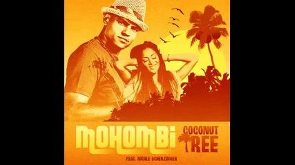 Mohombi-coconut Tree ft. Nicole Scherzinger