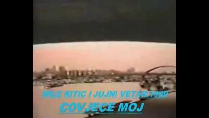 Mile Kitic_covjece Moj