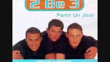 2be3 - Toujours la pour toi