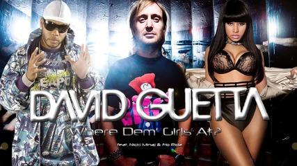 David Guetta feat. Nicki Minaj & Flo Rida - Where Dem' Girls At