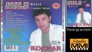 Mile Kitic i Juzni Vetar - Prevari ga sa mnom (Audio 1986)