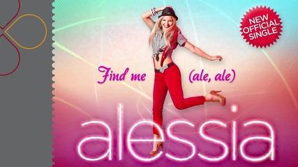 • Превод • 2011 • Alessia - Find Me ( Ale, Ale)