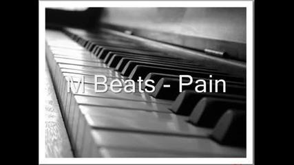 M Beats - Pain