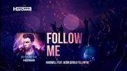 Hardwell feat. Jason Derulo - Follow Me ( Music Video ) New 2015 !
