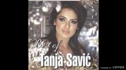 Tanja Savic - Sestre po suzama - (Audio 2010)