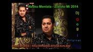 Nasko Mentata Zlatoto Mi 2014 - Dj Gogi Original