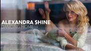 New!!! 2014 Alexandra Shine - Dancing Home