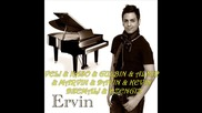 Ervin 2011 Sa djabe ruv sundiljum - 5 - New album.wmv2