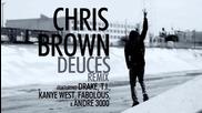 « Превод » Chris Brown ft. Drake, Kanye West, Fabolous, Andre 3000 & T.i. - Deuces