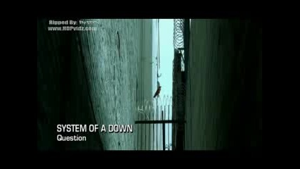 System Of A Down - Question