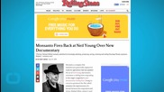 Monsanto Fires Back at Neil Young Over New Documentary