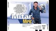 Ново !!! Mitar Miric - Glas razuma Audio 2016